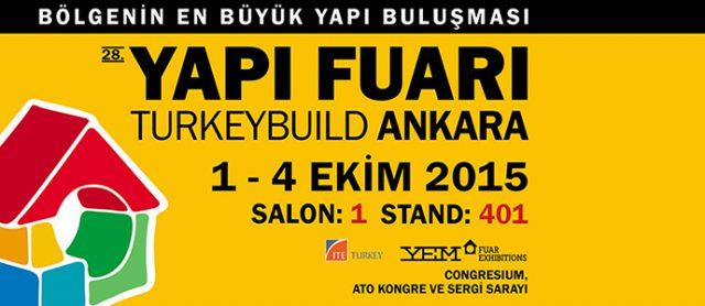 28. Ankara Yapı Fuarı'ndayız